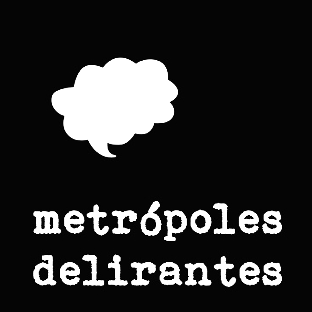 Metrópoles Delirantes