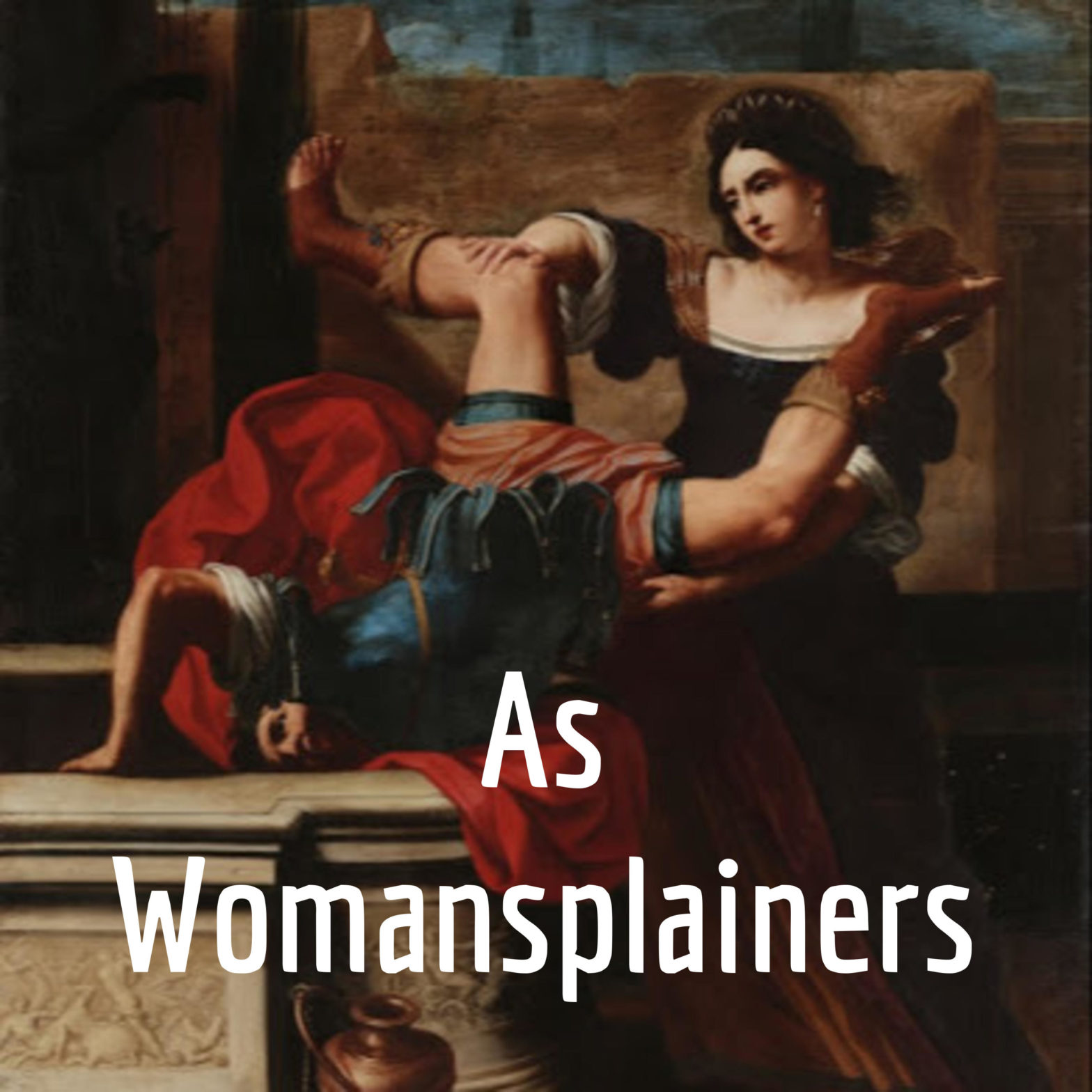 As Womansplainers