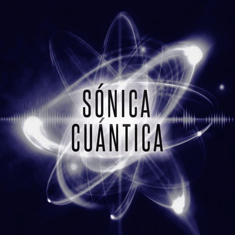 Sónica Cuántica