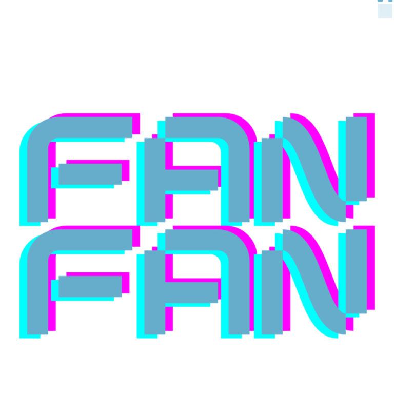 Fan Fan en VINTE