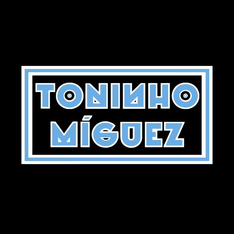 TONINHO MÍGUEZ