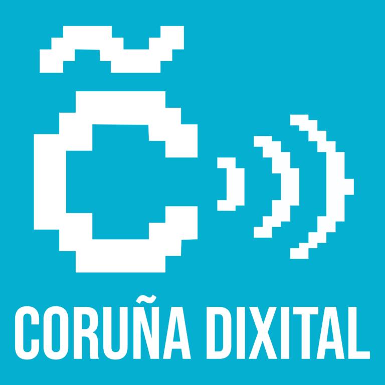O podcast de Coruña Dixital