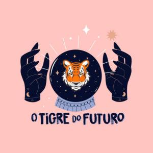 O Tigre do Futuro