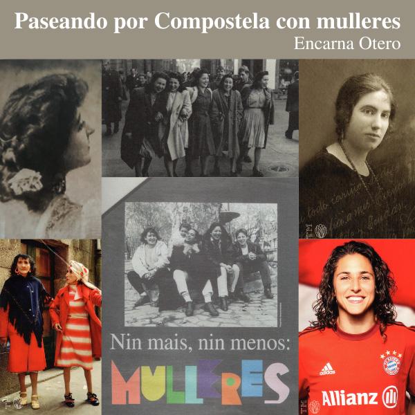 Paseando por Compostela con mulleres