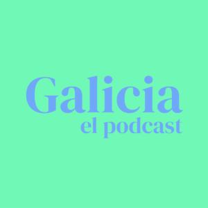 Galicia el podcast